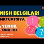 YENGIL ONA TILI. Tinish belgilari — punktuatsiya